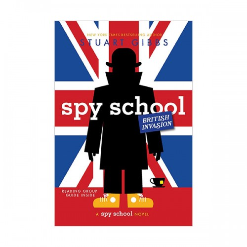 스파이 스쿨 : Spy School British Invasion (Paperback, 영국판)