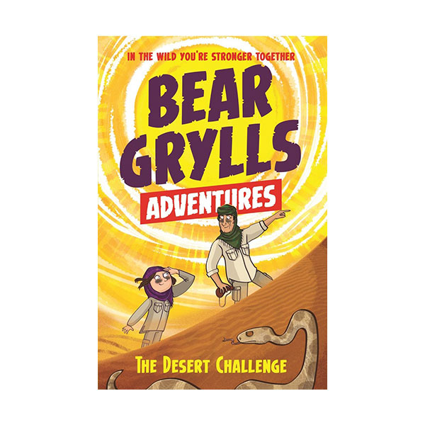 A Bear Grylls Adventure #02 : The Desert Challenge (Paperback, 영국판)