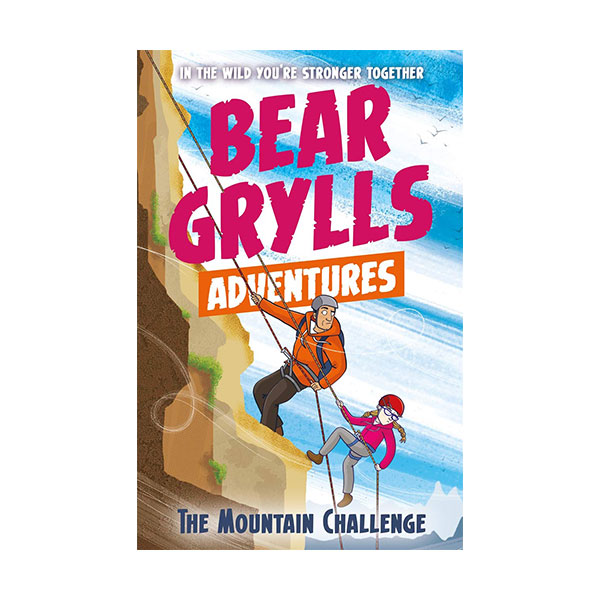 A Bear Grylls Adventure #10 : The Mountain Challenge (Paperback, 영국판)
