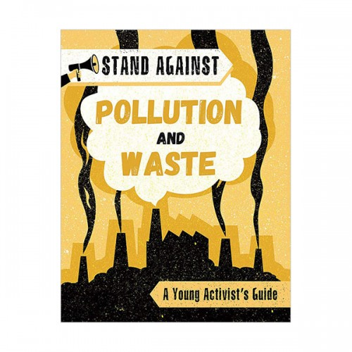 Stand Against : Pollution and Waste (Hardcover, 영국판)