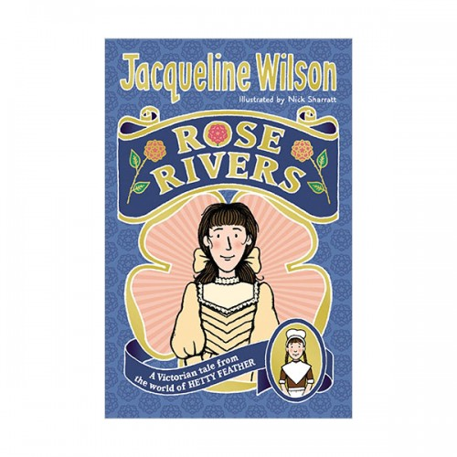 Jacqueline Wilson : Rose Rivers (Paperback, 영국판)