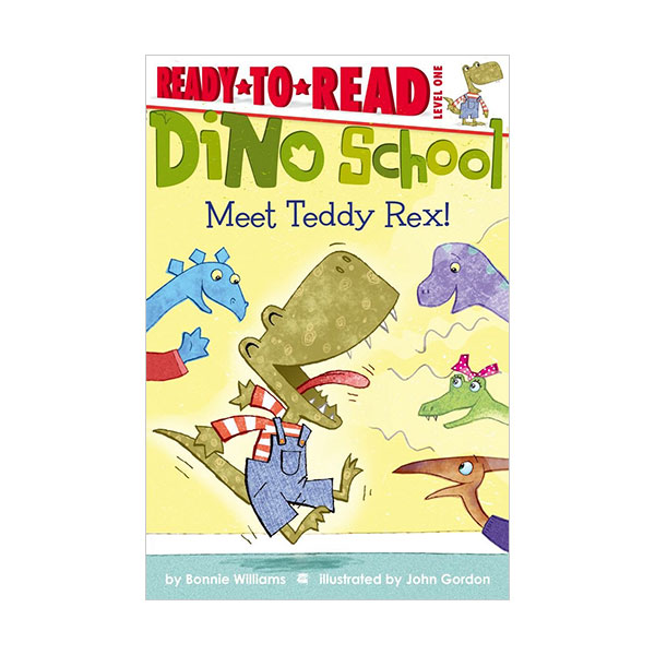 Ready to read 1 : Dino School : Meet Teddy Rex! (Paperback)