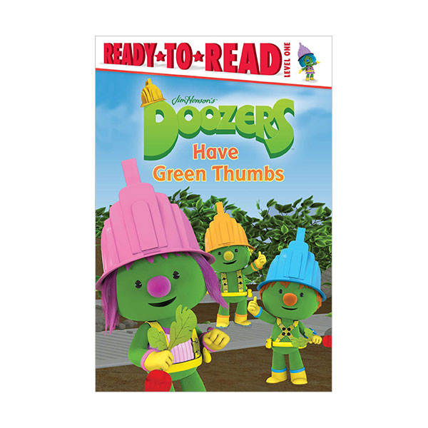 Ready to read 1 : Doozers : Have Green Thumbs (Paperback)