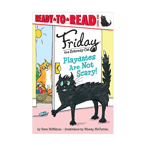 Ready to read 1 : Friday the Scaredy Cat : Playdates Are Not Scary! (Paperback)