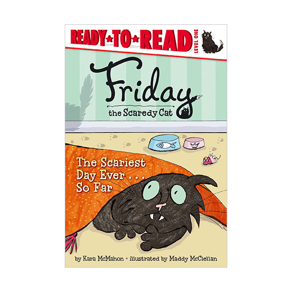 Ready to read 1 : Friday the Scaredy Cat : The Scariest Day Ever . . . So Far (Paperback)
