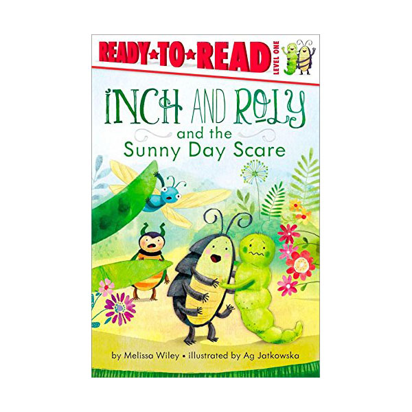 Ready to Read 1 : Inch and Roly and the Sunny Day Scare (Paperback)