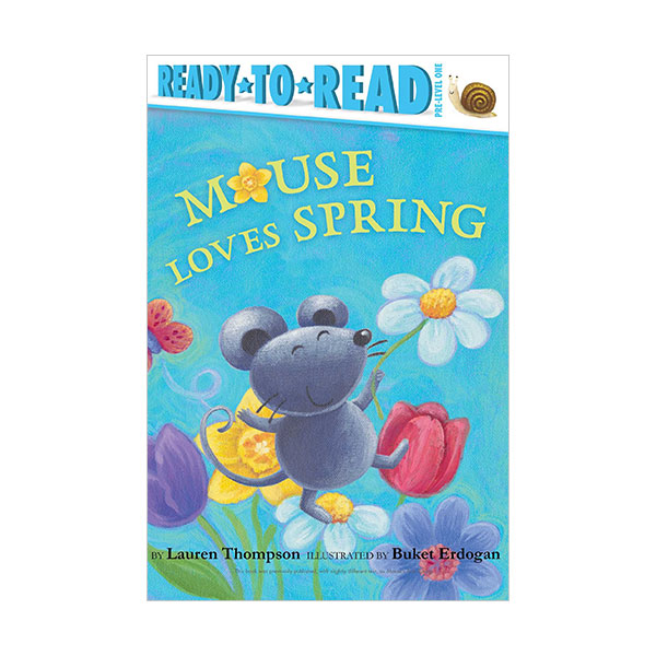 Ready to Read Pre : Mouse Loves Spring (Paperback)