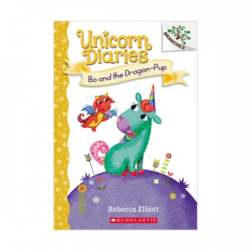 [스콜라스틱] Unicorn Diaries #02 : Bo and the Dragon-Pup (Paperback)