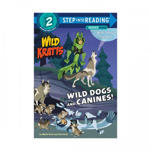 Step Into Reading 2 : Wild Kratts : Wild Dogs and Canines! (Paperback)