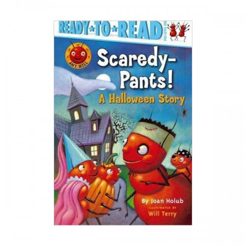 Ready to Read Pre : Ant Hill : Scaredy-Pants! : A Halloween Story (Paperback)