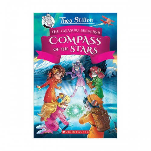 Thea Stilton and the Treasure Seekers #02 : The Compass of the Stars (Hardcover)