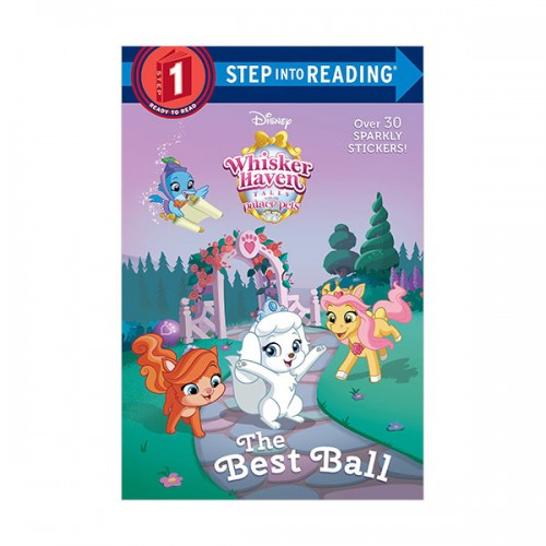 Step Into Reading 1 : Disney Palace Pets : The Best Ball (Paperback)