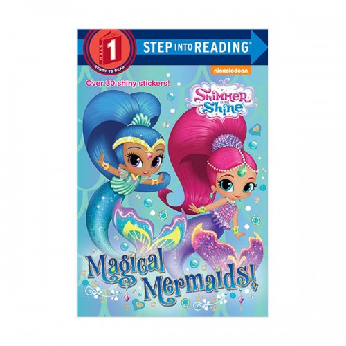 Step Into Reading 1 : Shimmer and Shine : Magical Mermaids! (Paperback)