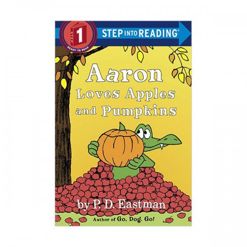 Step Into Reading 1 : Aaron Loves Apples and Pumpkins (Paperback)