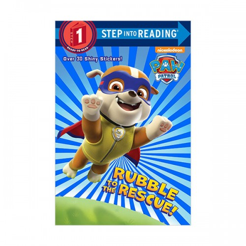 Step Into Reading 1 : Paw Patrol : Rubble to the Rescue! (Paperback)
