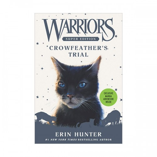 Warriors Super Edition #11 : Crowfeather's Trial (Paperback)