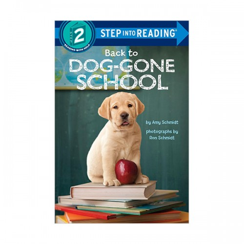 Step Into Reading 2 : Back to Dog-Gone School (Paperback)