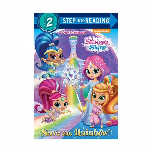 Step Into Reading 2 : Shimmer and Shine : Save the Rainbow! (Paperback)
