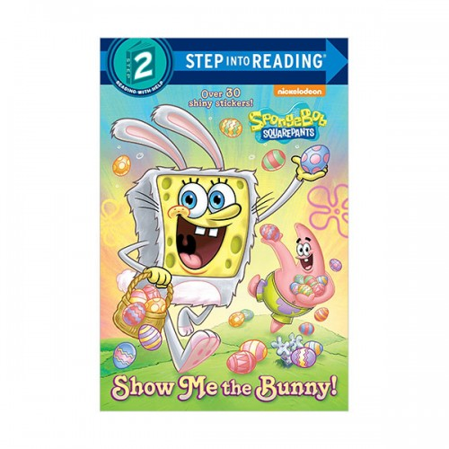 Step Into Reading 2 : SpongeBob SquarePants : Show Me the Bunny!  (Paperback)