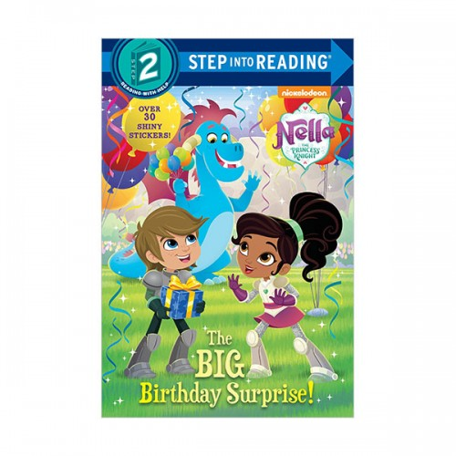 Step Into Reading 2 : Nella the Princess Knight : The Big Birthday Surprise! (Paperback)