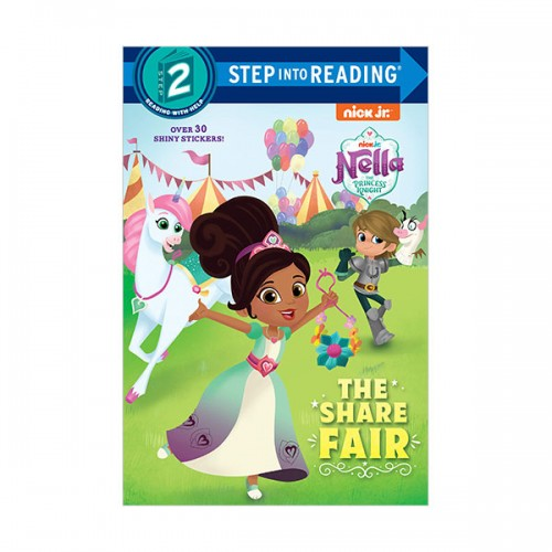 Step Into Reading 2 : Nella the Princess Knight : The Share Fair (Paperback)