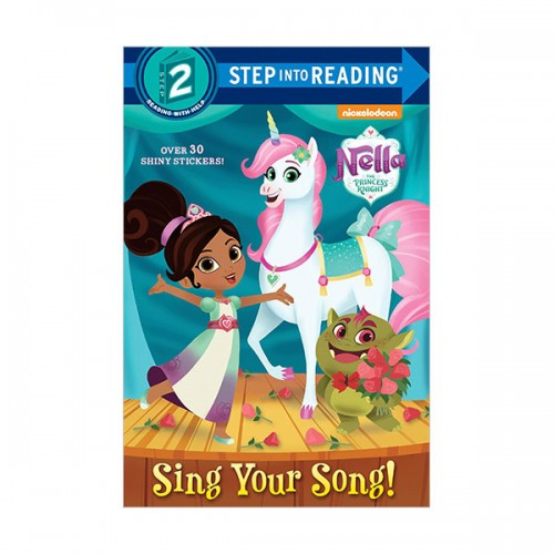Step Into Reading 2 : Nella the Princess Knight : Sing Your Song! (Paperback)