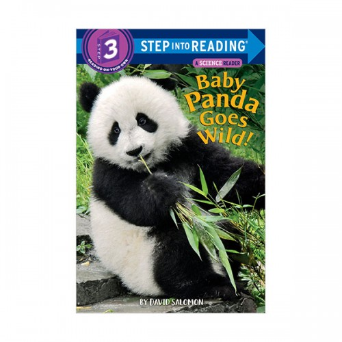 Step Into Reading 3 : Baby Panda Goes Wild! (Paperback)