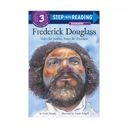 Step Into Reading 3 : Frederick Douglass : Voice for Justice, Voice for Freedom (Paperback)