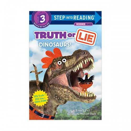 Step Into Reading 3 : Truth or Lie : Dinosaurs! (Paperback)