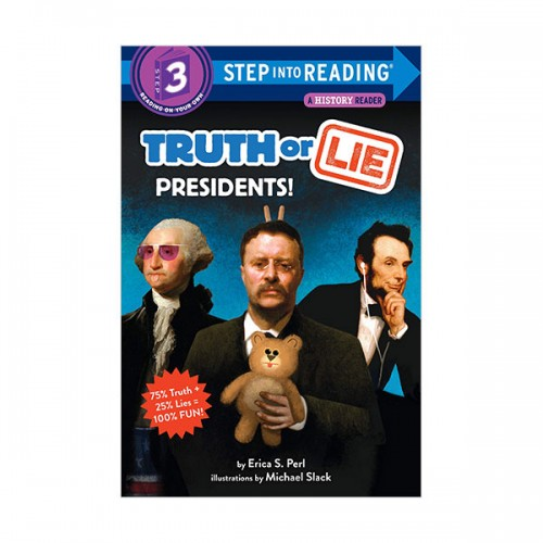 Step Into Reading 3 : Truth or Lie : Presidents! (Paperback)