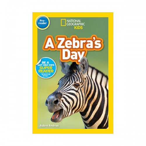 National Geographic Kids Readers Pre-Reader : A Zebra's Day (Paperback)