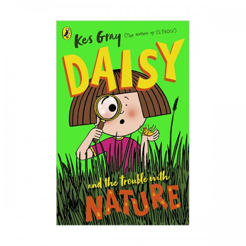 Daisy and the Trouble with Nature (Paperback, 영국판)