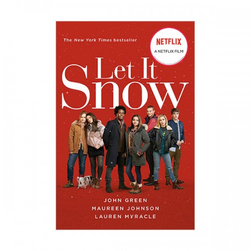 [넷플릭스]  Let It Snow : Three Holiday Romances (Paperback, MTI)