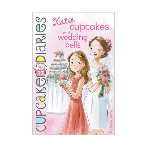Cupcake Diaries #33 : Katie Cupcakes and Wedding Bells (Paperback)