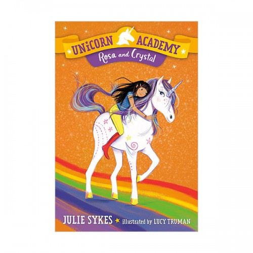 Unicorn Academy #07 : Rosa and Crystal (Paperback)