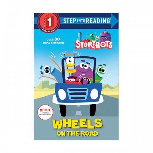 Step Into Reading 1 : StoryBots : Wheels on the Road (Paperback)