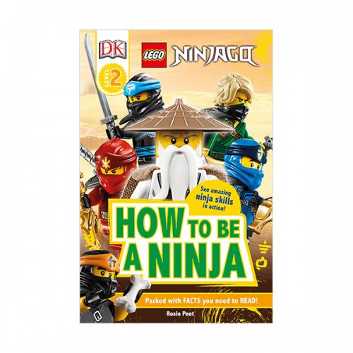 DK Readers Level 2 : LEGO NINJAGO How To Be A Ninja (Paperback)