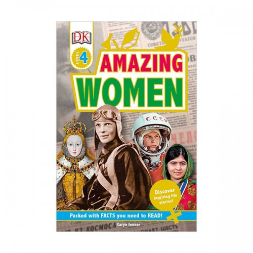 DK Readers Level 4 : Amazing Women: Discover Inspiring Life Stories! (Paperback)