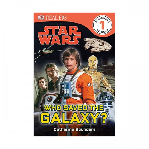 DK Readers Level 1 : Star Wars : Who Saved the Galaxy? (Paperback)