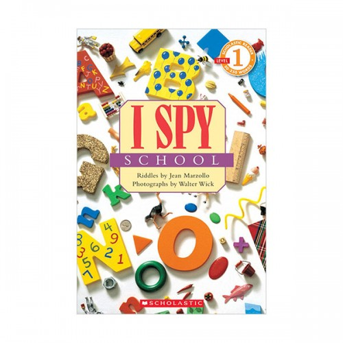 Scholastic Reader Level 1 : I Spy School (Paperback)