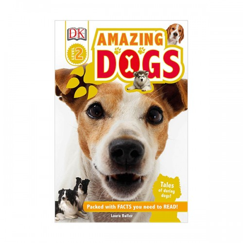 DK Readers Level 2 : Amazing Dogs : Tales of Daring Dogs! (Paperback)
