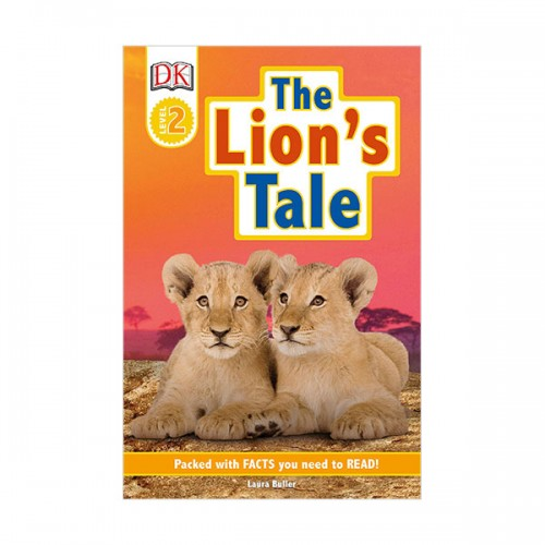 DK Readers Level 2 : The Lion's Tale (Paperback)