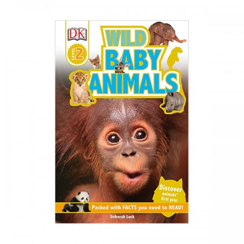 DK Readers Level 2 : Wild Baby Animals : Discover Animals' First Year (Paperback)