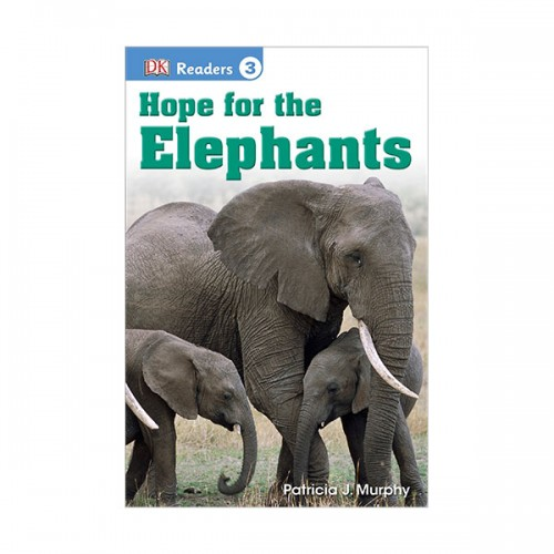 DK Readers Level 3 : Hope for the Elephants (Paperback)