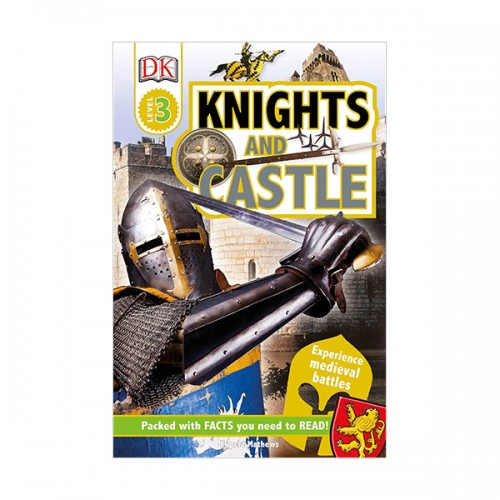 DK Readers Level 3 : Knights and Castles (Paperback)