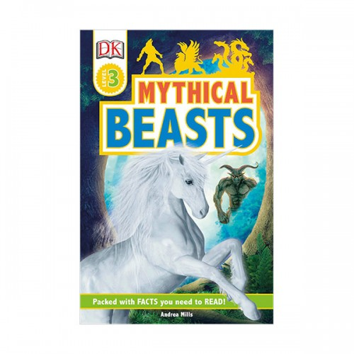 DK Readers Level 3 : Mythical Beasts (Paperback)