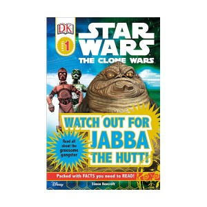 DK Readers 1 : Star Wars : The Clone Wars : Watch Out for Jabba the Hutt! (Paperback)