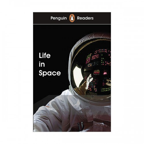 Penguin Readers Level 2 : Life in Space (Paperback, 영국판)
