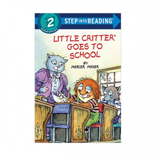 Step Into Reading 2 : Little Critter Goes to School (Paperback)