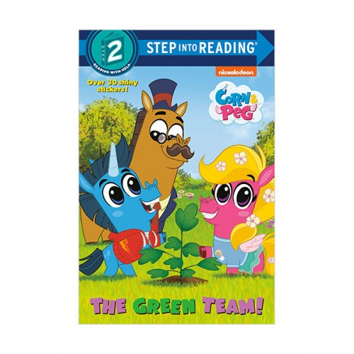 Step Into Reading 2 : Corn & Peg : The Green Team! (Paperback)